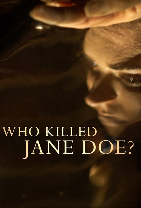 who killed jane doe investigation discovery